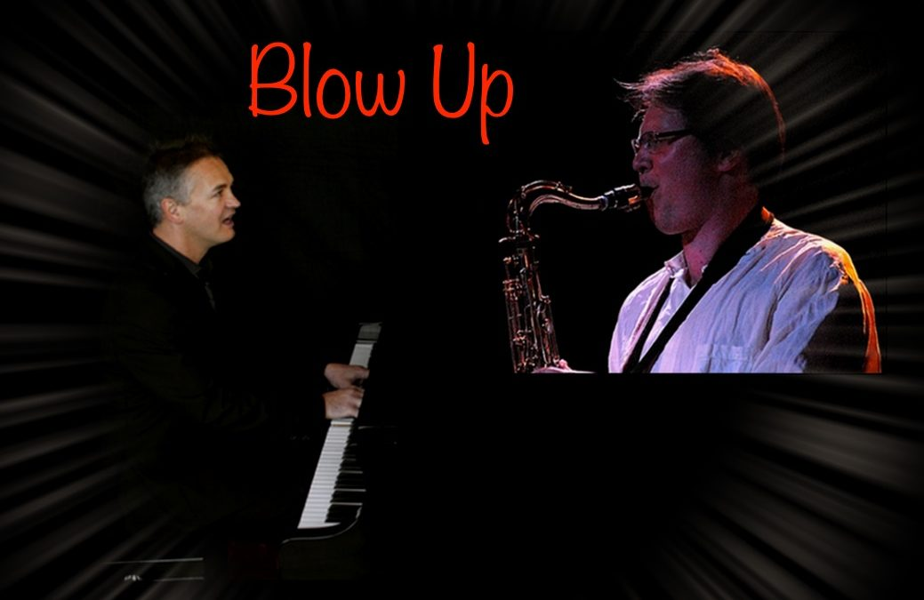 Blow Up : duo Saxophone et Piano, Jazz